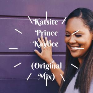 Katsite - Prince Kaybee (Original Mix)