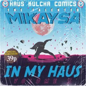 MikaySA – In My Haus Vol.3