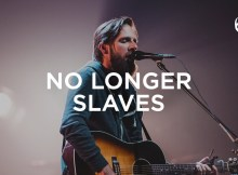 No Longer Slaves (LIVE) - Jonathan and Melissa Helser