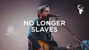 No Longer Slaves (LIVE) - Jonathan and Melissa Helser