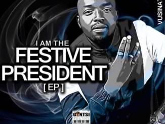 EP: Vusinator – I Am The Festive President