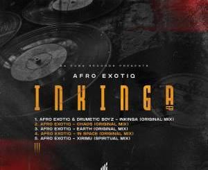 EP: Afro Exotiq – Inkinga