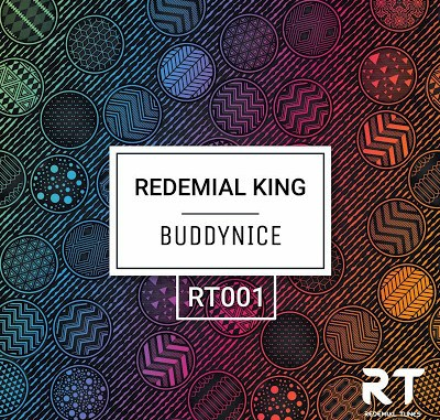EP: Buddynice – Redemial King
