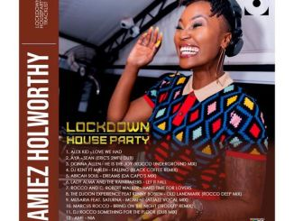 Channel O Lockdown House party Mix by Lamiez Holworthy