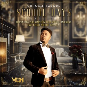 Chromaticsoul – School Days feat. Mothabe & Dearson