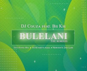 DJ Couza – Bulelani (Remixes) Ft. Bikie