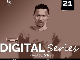 DJ Tse – Digital Series Vol. 021 Mix