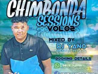 DJ Yano – Chimbonda Sessions Mix Vol 2