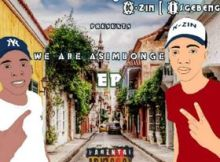 Danger Shayumthetho & K-Zin Isegebengu We Are Asimbonge