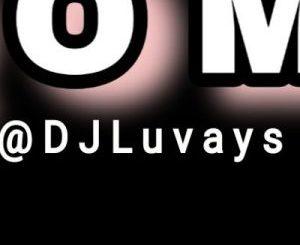 Dj Luvays SA – G Q O M 2 0