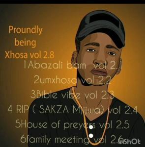 Dj Mashaya – PROUDLY BEING XHOSA EP 2.8