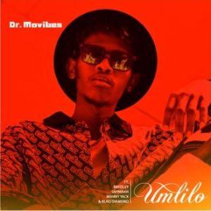 Dr MaVibes – Umlilo ft. Blaq Diamond