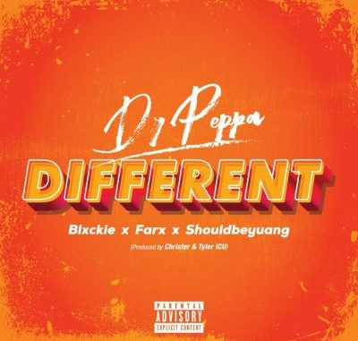 Dr Peppa ft Blxckie, ShouldbeYuang & Farx – Different