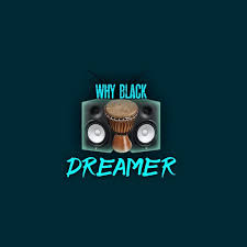 Dreamer – Why Black (Afro Drum)