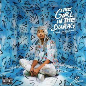 MIXTAPE: Hanna – The Girl In The Durag