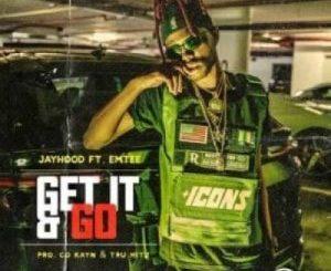 JayHood – Get It & Go Ft. Emtee (Lyrics)