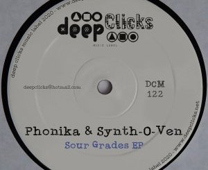 Phonika & Synth-O-Ven – Sour Grades