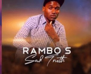 RAMBO S – AMANTOMBAZANE FT MATROUBLE