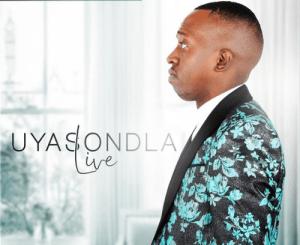 Sihle Inkosana Shabalala – Uyasondla