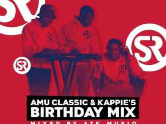 ATK MusiQ – Amu Classic & Kappie's Birthday Mix