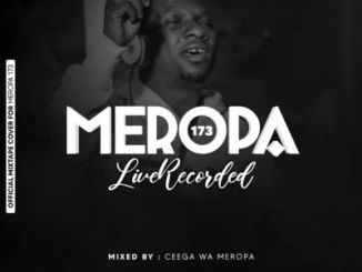 Ceega – Meropa Session 173 Mix (Live Recording)