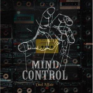 EP: Cool Affair – Mind Control