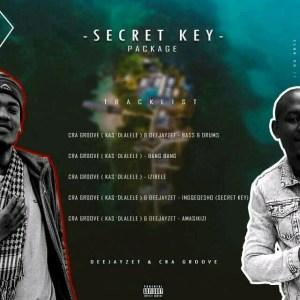 Cra Groove (Kas'dlalele) & DeejayZet -Secret Key Package