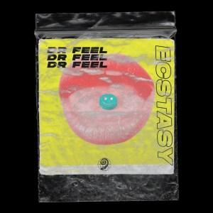 EP: Dr Feel – Ecstasy