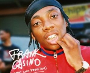 VIDEO: Frank Casino – I Cannot Lose