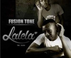 Fusion Tone – Lalela Ft. J Cee & King Pro