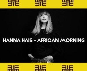 Hanna Hais – African Morning