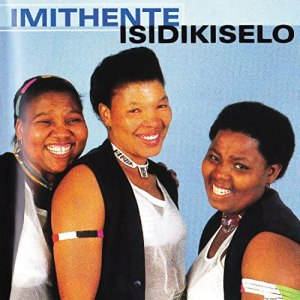 Isidikiselo - Song by Imithente