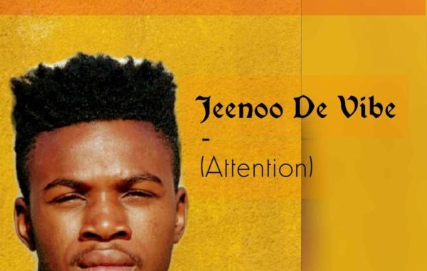 Jeenoo De Vibe – Attention