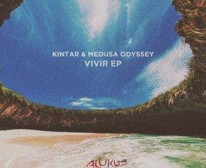 EP: Kintar & Medusa Odyssey – Vivir