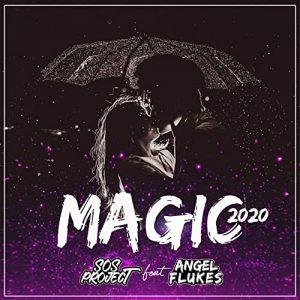 Angel Flukes & SOS Project - Magic 2020 (Radio Edit)