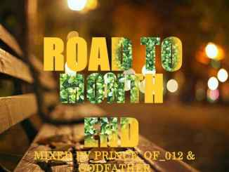 Prince of 012 & The Godfather – Road to Month End Vol 2 Mix
