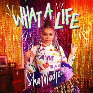 Sho Madjozi – What A Life EP