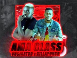 Vusinator & Killa Punch – Ama Glass