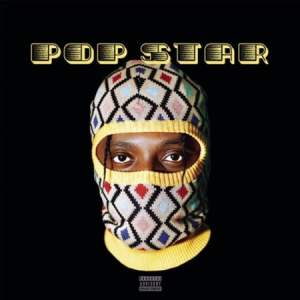 ALBUM: Yanga Chief – Pop Star