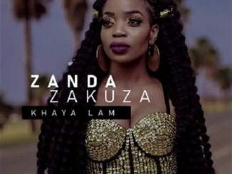 VIDEO: Zanda Zakuza – Khaya Lam Ft. Master KG & Prince Benza