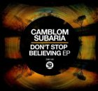 EP: Camblom Subaria – Don't Stop Believin