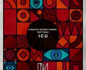 D-Malice & Blomzit Avenue – I C U Ft. Teeah