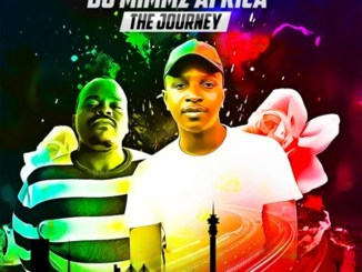 DJ Mimmz Africa Ft. Mara Luh – The Journey EP