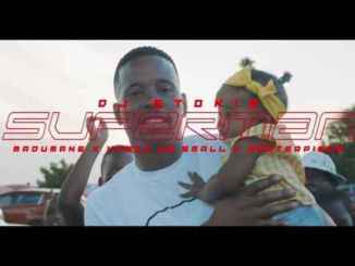 VIDEO: DJ Stokie – Superman Ft. Kabza De Small, Masterpiece & Madumane