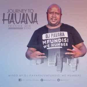Dj Pavara – Journey to Havana Festive Mix