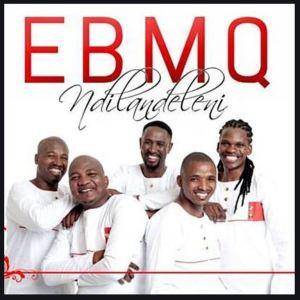 EBMQ – Ndafikelwa Zinyembezi