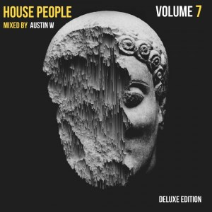 House People Vol.7 Mixed by Austin W