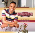 Khuzani – Ubhuti Wabantu Ft. Sphesihle Zulu