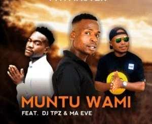Paymaster Ft Dj Tpz & Ma Eve – Muntu wami