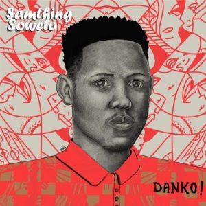 Samthing Soweto – Tilili